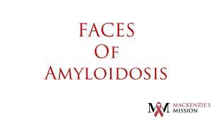 FACES of Amyloidosis